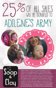 use soap help Adilene's Army Fundraiser